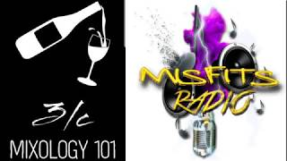 Misfits Radio presents 3LC Mixology 101 3-22-2020