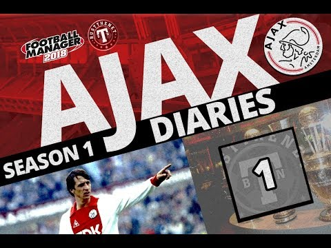 FM18 | Ajax Playthrough 1 Football Manager 2018