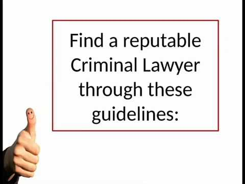 Tips in Choosing a Criminal Lawyer