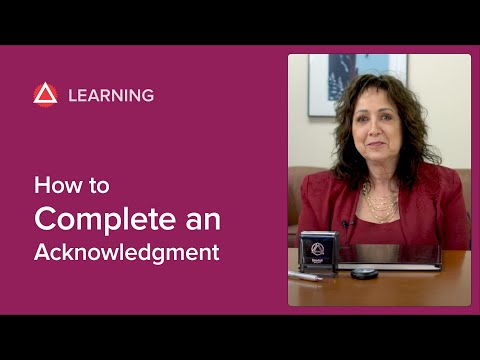 How To Complete An Acknowledgment