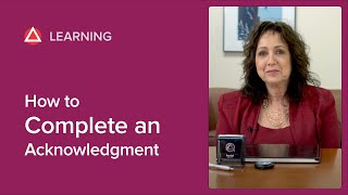 How to Complete aฑ Acknowledgment