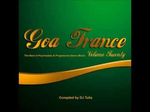 Goa Trance Vol.20 Pt.2 (Compiled by DJ Tulla)