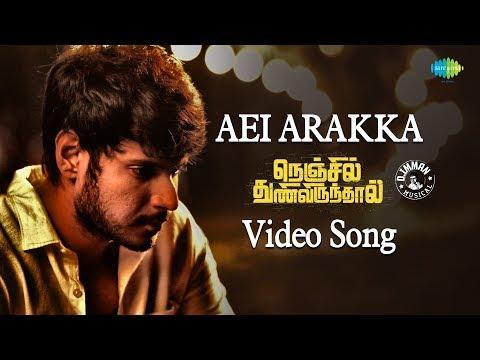 Aei Arakka   Song  Nenjil Thunivirunthal  D Imman  Benny Dayal  Suseenthiran  Tamil HD