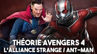 THÉORIE : DOCTEUR STRANGE & ANT-MAN - La SOLUTION D'AVENGERS 4 ?