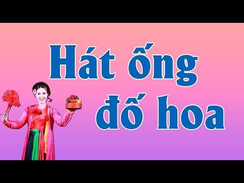 [Chèo Thái Bình] Hát Ống Đố Hoa - Tốp ca nhà hát chèo Thái Bình