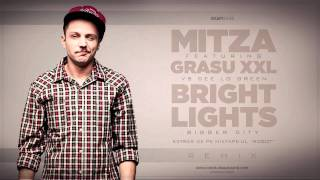 Mitza feat. Grasu XXL VS Cee Lo Green - Bright Lights Bigger City (REMIX)
