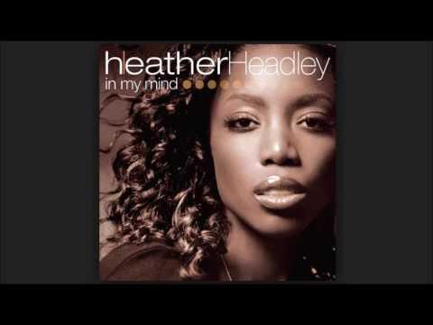 Heather Headley - In My Mind (Freemasons Club Mix) | Best Dance Club Music 2006 - 2016