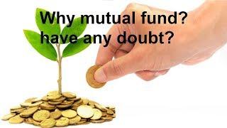 Why invest in mutual fund | mutual fund sahi hai