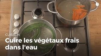 Cuire les végétaux frais dans l'eau | Cuisiner des légumes