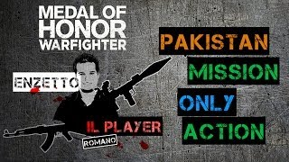 Medal of Honor Warfighter Pakistan Gameplay Italiano