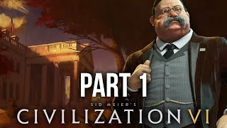 Civilization 6 Gameplay Walkthrough Part 1 - AMERICA (Civilization VI)
