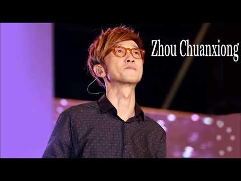 Zhou Chuanxiong 金曲串燒 | Zhou Chuanxiong 抒情慢歌精選 (2017) | Zhou Chuanxiong 精選歌曲
