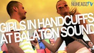 Download Video Girls In Handcuffs At Balaton Sound   NuHeadzTV MP3 3GP MP4