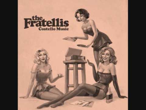 The Fratellis - Chelsea Dagger Lyrics
