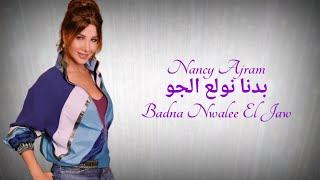 Badna Nwalee El Jaw | Nancy Ajram | Indonesian Translation | بدنا نولع الجو | نانسي عجرم