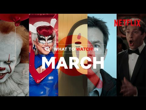 What's New On Netflix In March | UK