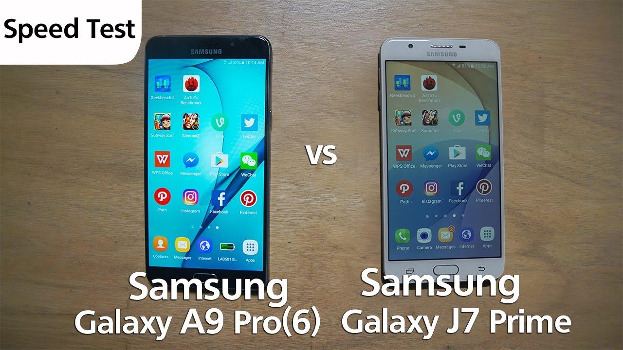 Samsung J7 Prime vs A9 Pro - Speed Test - YouTube