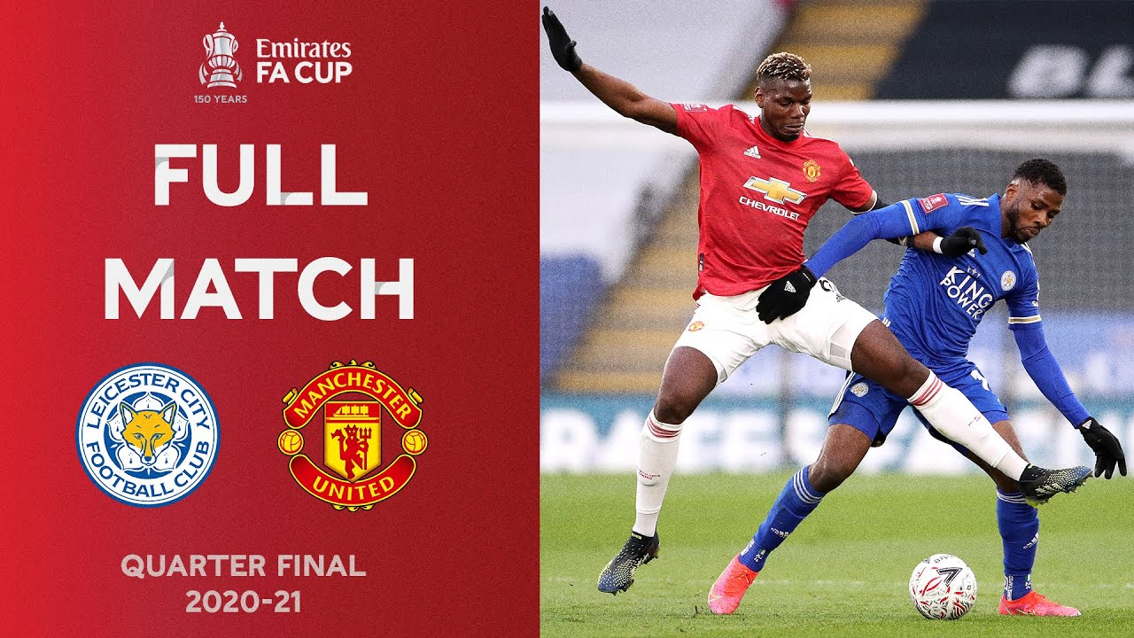 Download FULL MATCH | Kelechi Iheanacho Outfoxes United | Leicester vs Man United | Emirates FA Cup 2020-21