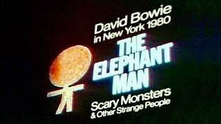 David Bowie in New York 1980 • The Elephant Man, Scary Monsters & Other Strange People • 2020