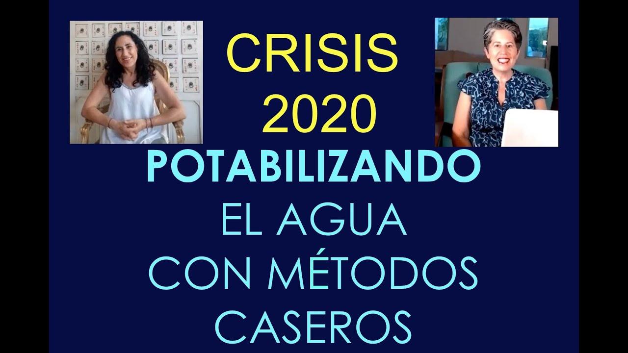 Crisis 2020 - Purificando agua con métodos caseros - Silvia y Loli Curto