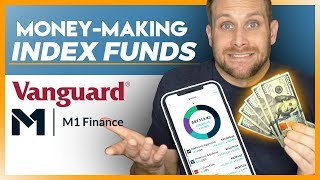 The Best Vanguard Index Funds Through M1 Finance - Top Investments