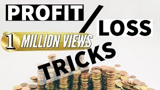Profit & Loss tricks - Bank IBPS SBI PO CLERK SSC CGL CHSL