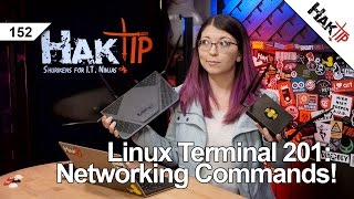 Linux Terminal 201: Networking Commands You Should Know! - HakTip 152