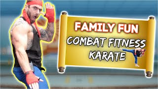 Family Fun Combat Fitness Karate Home Workout