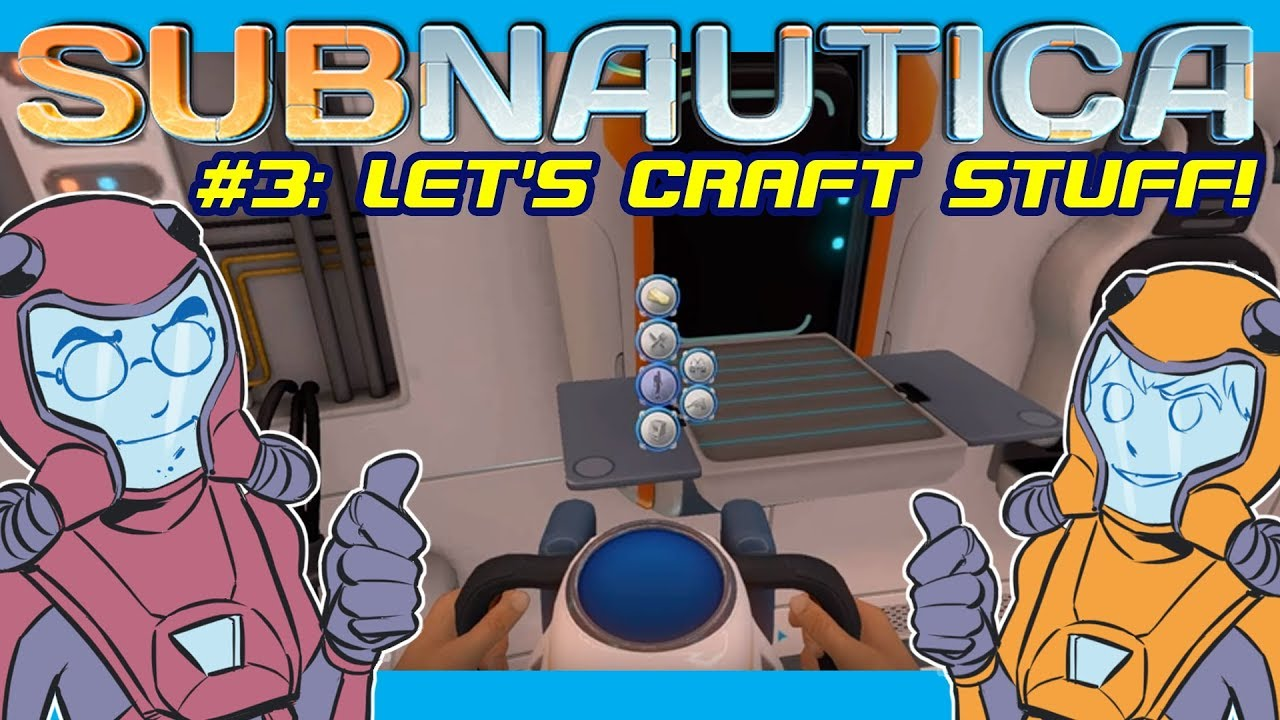 Subnautica Gameplay Part 3 How To Craft Wiring Kits And A Base