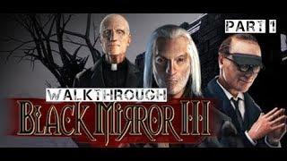 Black Mirror III Walkthrough Part 1 (no commentary)