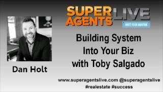Building System Into Your Biz with Dan Holt and Toby Salgado