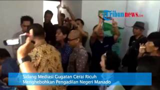 Video Sidang Mediasi Gugatan Cerai Ricuh, Hebohkan Pengadilan Negeri Manado download MP3, 3GP, MP4, WEBM, AVI, FLV Desember 2017