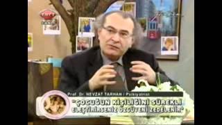 Nevzat Tarhan ile Çocuk Psikolojisi Dersleri