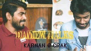 """I had problem with Geethaiyin Raadhai director"" | DaView Talks with Karnan G Crak | DaView"