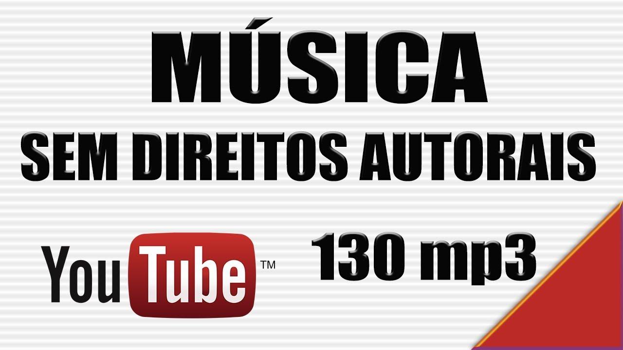 Baixar Música sem direitos autorais para seus videos YouTube - Dicas Para  Youtubers