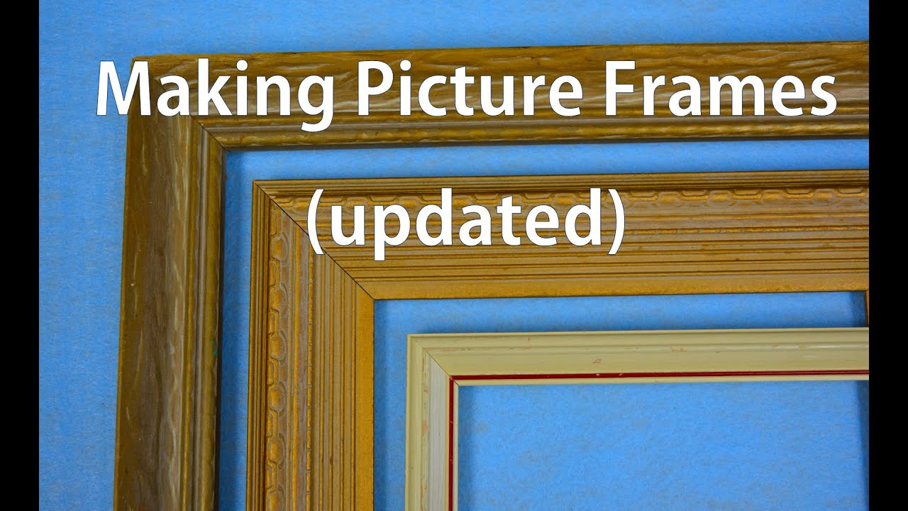 How to Make Picture Frames - Updated - YouTube