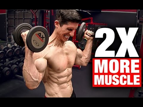 Build Twice the Muscle with 1/2 the Weight!