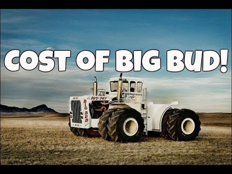 Big Bud 747 >> Big Bud 747 How Much Did It Cost Cost In Today S Dollars