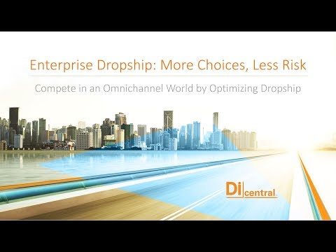 Compete in an Omnichannel World by Optimizing Dropship | DiCentral
