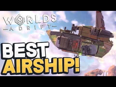 Worlds Adrift - BEST AIRSHIP EVER! Amazing New Open World Sandbox! - Worlds Adrift Beta Gameplay