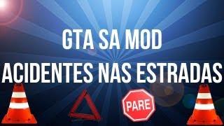 GTA SA - Mod Acidentes nas estradas
