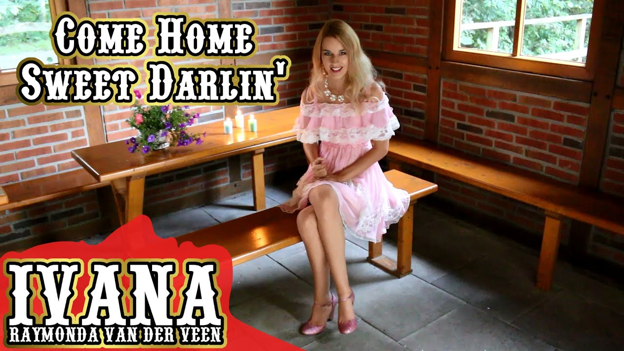 Ivana Raymonda - Come Home Sweet Darlin' (Original Song & Official Music Video)