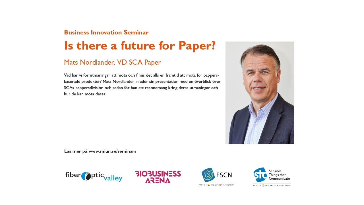 Is There A Future For Paper Mats Nordlander VD SCA Paper YouTube - Mid sweden university map