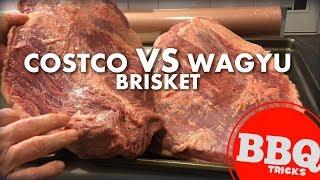 Is Wagyu worth it? Costco vs Wagyu Brisket