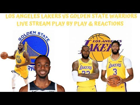 Los Angeles Lakers Vs. Golden State Warriors Live Stream Play By Play & Reactions