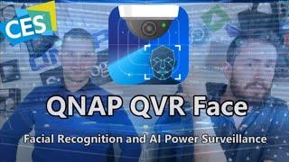 CES 2020 - QNAP QVR Face