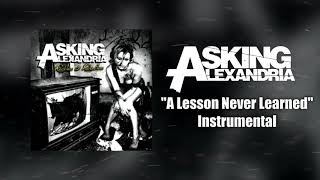 Asking Alexandria - A Lesson Never Learned Instrumental (Studio Quality)