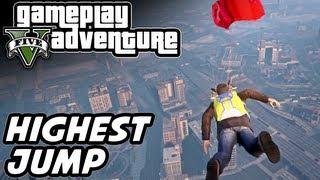GTA 5 Gameplay Adventure - Highest Building Jump & Secret Parachute!