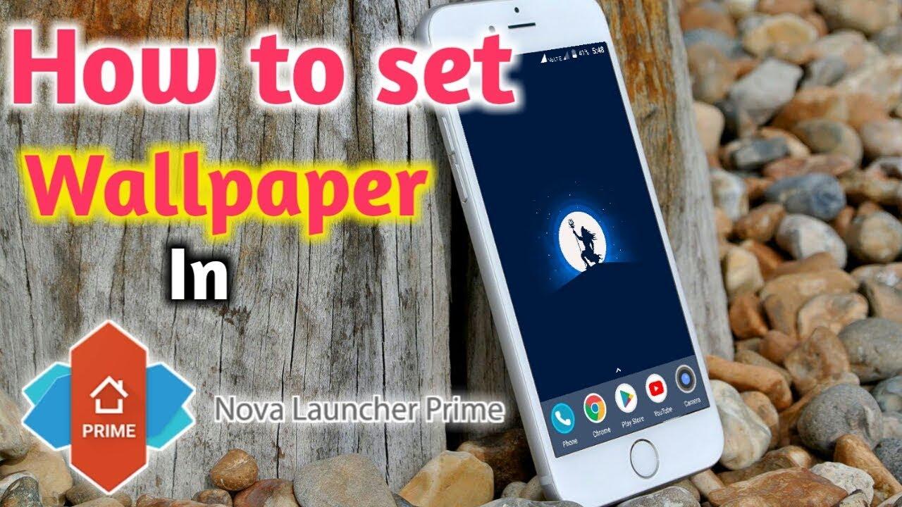 How To Change Wallpaper In Nova Launcher By R Sai Vignesh Youtube
