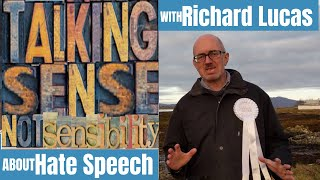 Talking with Richard Lucas about Hate Speech